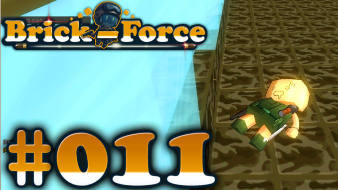 Let's Play Brick Force #011