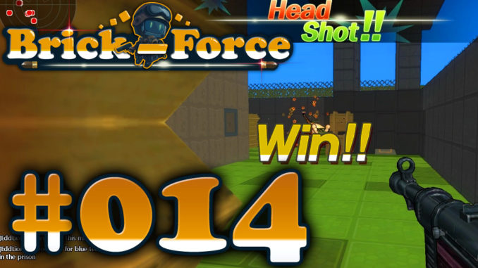 Let's Play Brick Force #014