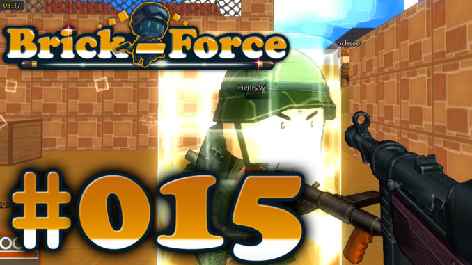 Let's Play Brick Force #015
