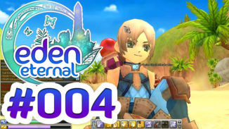 Let's Play Eden Eternal #004