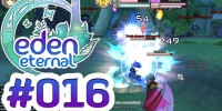 Let's Play Eden Eternal #016