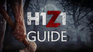 Umfangreicher H1Z1 Guide mit Tips und Tricks zum Zombie-Spiel