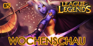 League of Legends: Neues Soraka Model (Wochenschau #5)