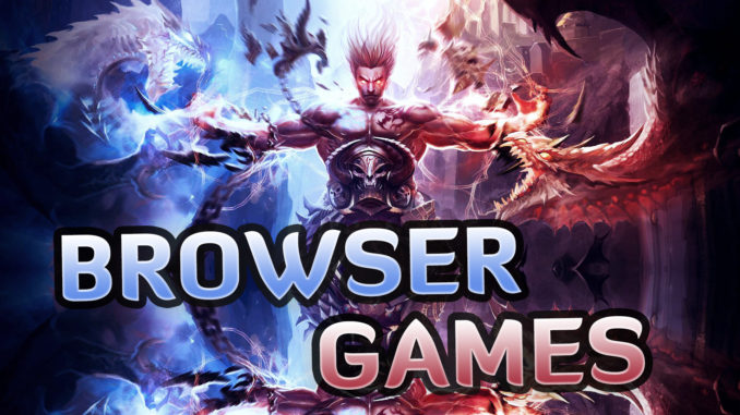 Neue Browsergames & Onlinespiele 2017/2018