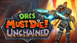 Orcs Must Die Unchained auf Deutsch