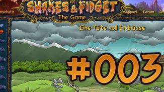 Let's Play Shakes und Fidget #003
