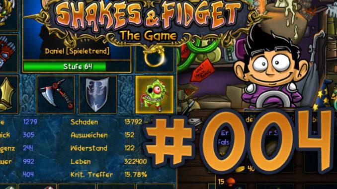 Let's Play Shakes und Fidget #004