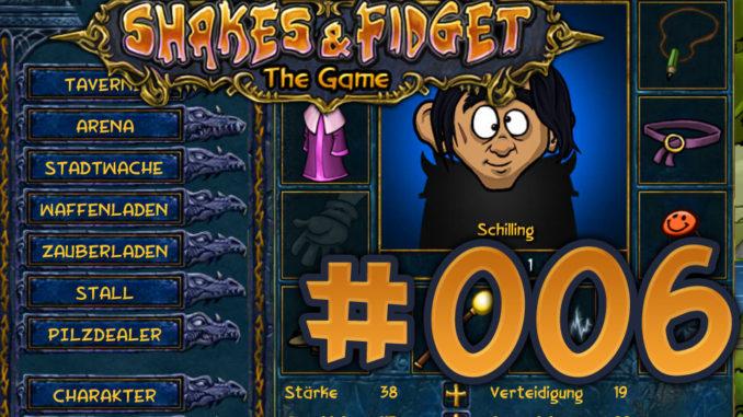 Let's Play Shakes und Fidget #006