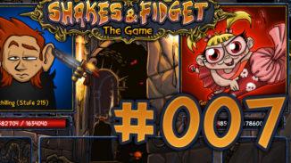 Let's Play Shakes und Fidget #007