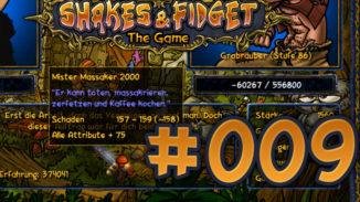 Let's Play Shakes und Fidget #009