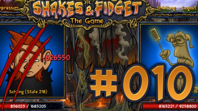 Let's Play Shakes und Fidget #010