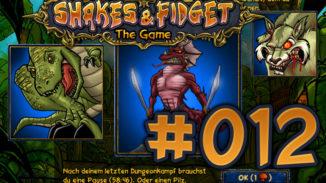 Let's Play Shakes und Fidget #012