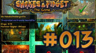 Let's Play Shakes und Fidget #013