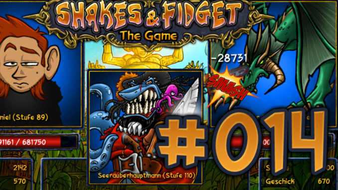 Let's Play Shakes und Fidget #014