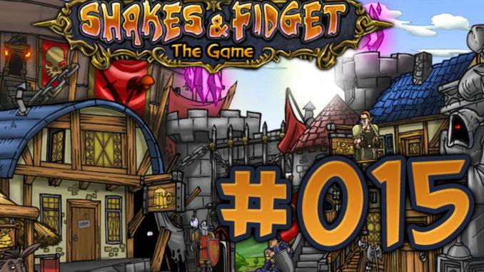 Let's Play Shakes und Fidget #015
