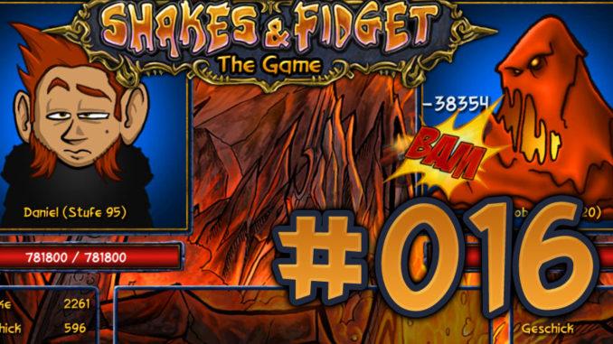 Let's Play Shakes und Fidget #016