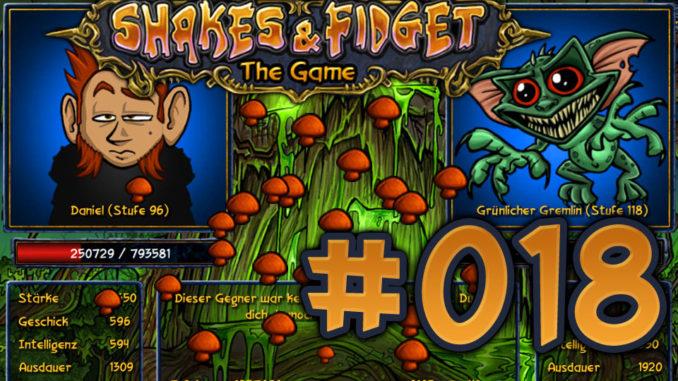 Let's Play Shakes und Fidget #018