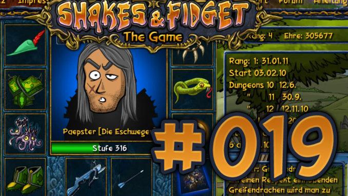 Let's Play Shakes und Fidget #019