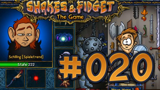 Let's Play Shakes und Fidget #020
