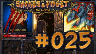 Let's Play Shakes und Fidget #025