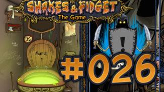 Let's Play Shakes und Fidget #026