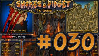 Let's Play Shakes und Fidget #030