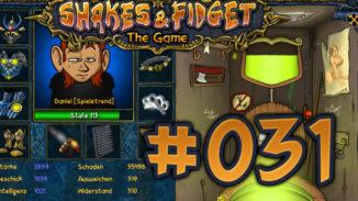 Let's Play Shakes und Fidget #031