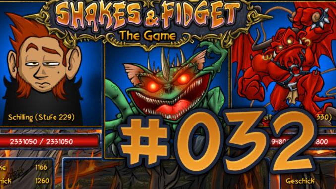 Let's Play Shakes und Fidget #032