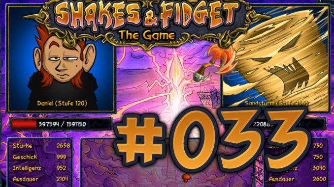 Let's Play Shakes und Fidget #033