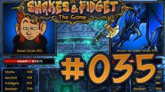 Let's Play Shakes und Fidget #035