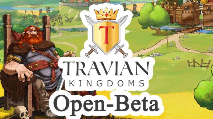 Die offene Beta-Phase vom neuen Browsergame Travian Kingdoms ist online